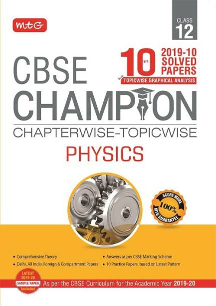 10 Years Cbse Champion Chapterwise-Topicwise - Physics-Class- 12