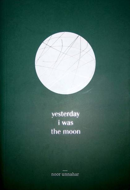 Yesterday I Was The Moon