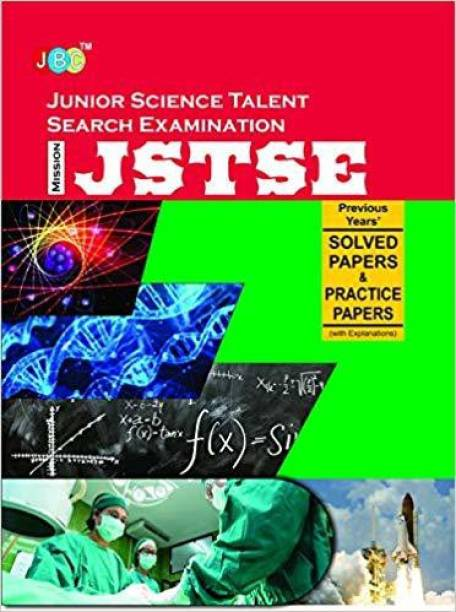 JUNIOR SCIENCE TALENT SEARCH EXAMINATION (JSTSE) — Previous Years' Solved Papers & Practice Papers (With Explanations)