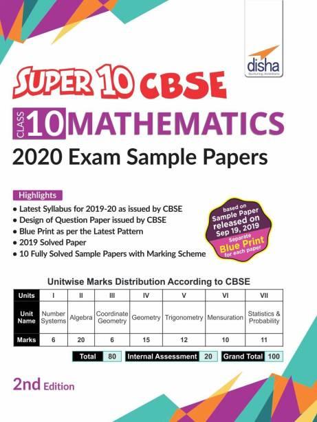 Super 10 CBSE Class 10 Mathematics 2020 Exam Sample Papers 2nd Edition