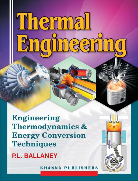 Thermal Engineering - Engineering Thermodynamics and Energy Conversion Techniques 5th Edition