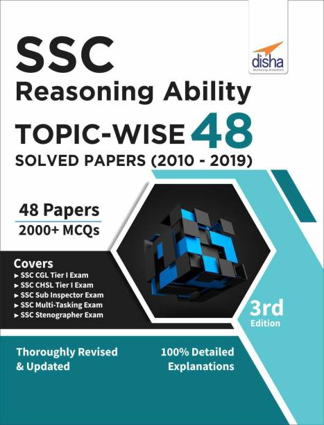 Ssc Reasoning Ability Topic-Wise 48 Solved Papers (2010-2019)