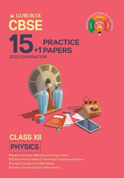 15+1 Practice Papers - Physics: CBSE Class 12 for 2020 Examination (Sample Papers)