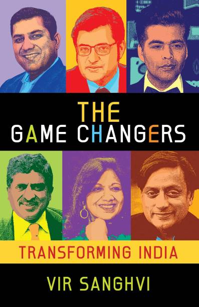 The Gamechangers : Transforming India