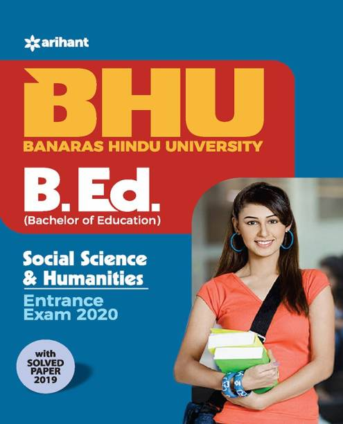 Bhu B.Ed Social Science and Humanities Entrance Exam 2020