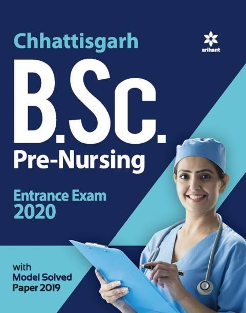 Chhattisgarh B.Sc. Pre. Nursing Entrance Exam 2020