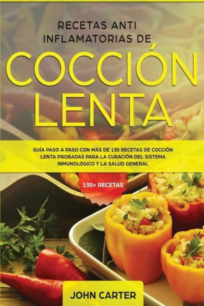 Recetas Anti Inflamatorias de Coccion Lenta