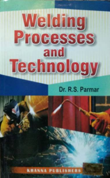 Welding Processing and Technology 3rd Edition