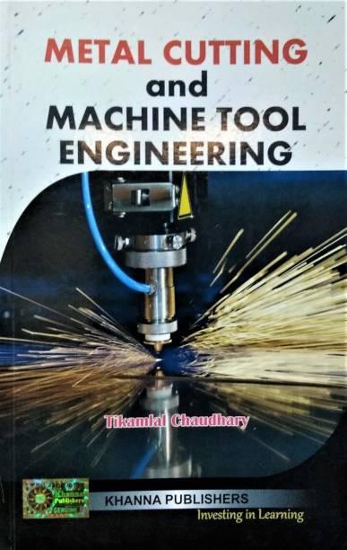 Metal Cutting and Machine Tool Engineering