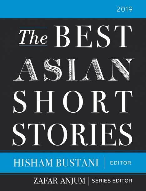 The Best Asian Short Stories 2019