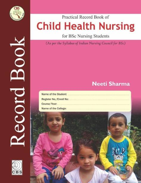 Practical Record Book of Child Health Nursing For BSc Nursing