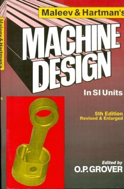 Maleev & Hartman's Machine Design
