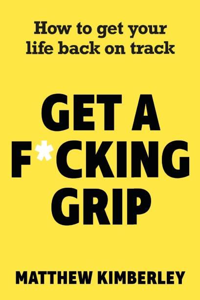 Get a F*cking Grip