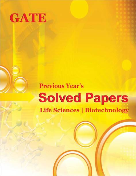 Previous Year's Solved Papers Year 2000 to 2011 (Gate Life Sciences)