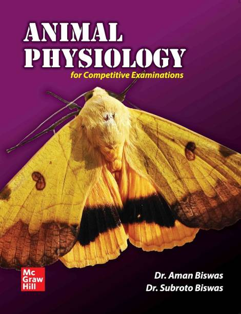 Animal Physiology for Competitive Examinations