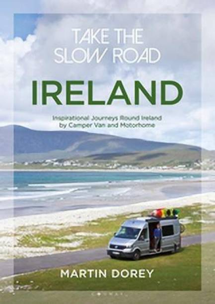 Take the Slow Road: Ireland