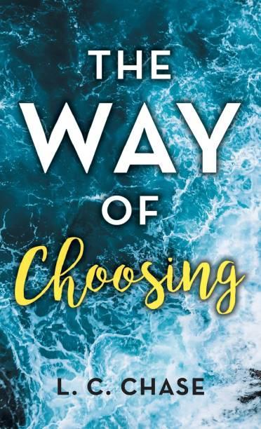 The Way of Choosing