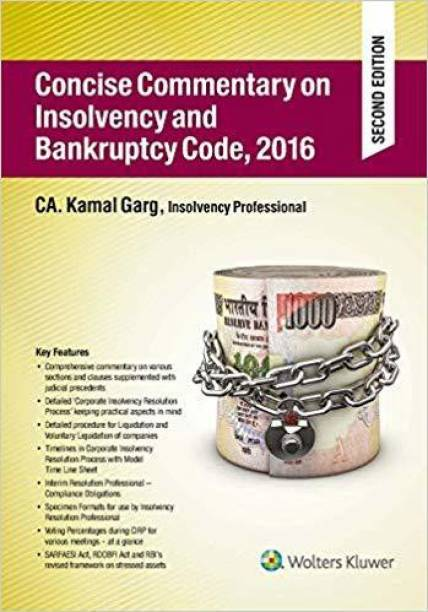 Concise Commentary on Insolvency and Bankruptcy Code, 2016