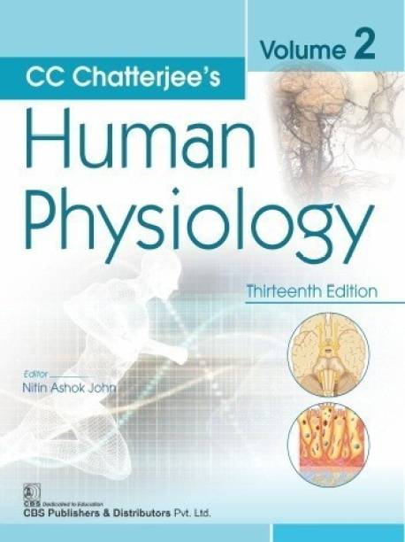 CC Chatterjee's Human Physiology, Volume 2