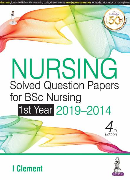 Nursing Solved Question Papers for BSc Nursing 1st Year