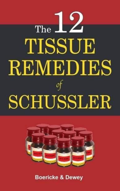 Twelve Tissue Remedies of Schussler