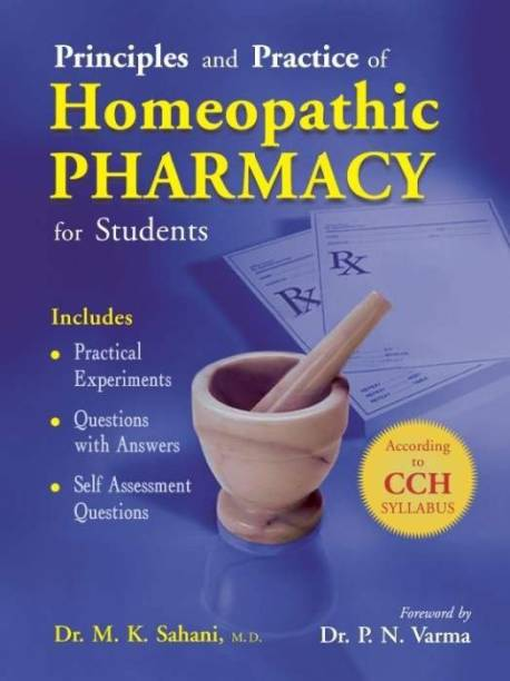 Principles & Practice of Homeopathic Pharmacy for Students