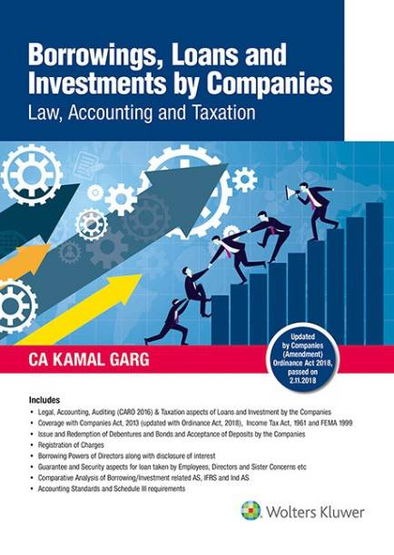 Borrowings, Loans and Investments by Companies - Law, Accounting and Taxation 1 Edition