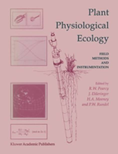Plant Physiological Ecology: Field methods and instrumentation