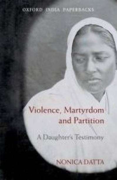 Violence, Martyrdom, and Partition