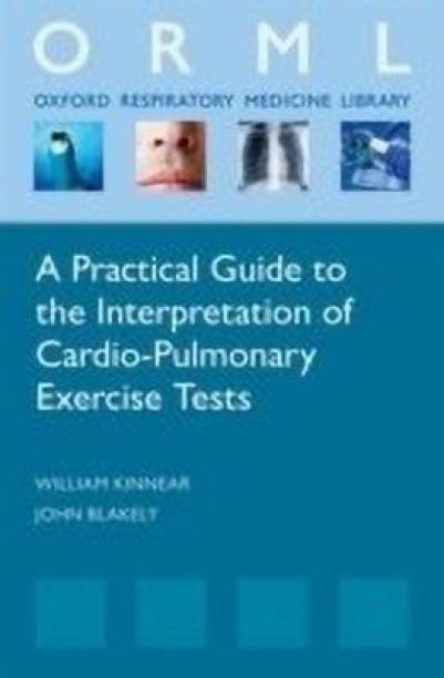 A Practical Guide to the Interpretation of Cardiopulmonary Exercise Tests