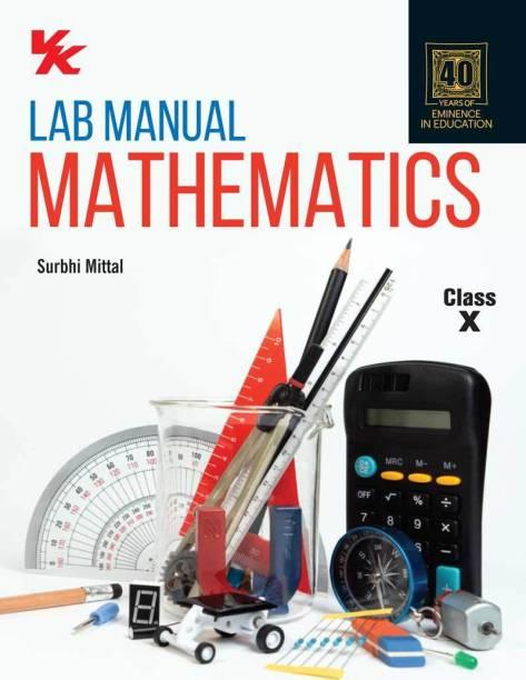 Lab Manual Mathematics (HB) for Class 10 (2020 Edition)