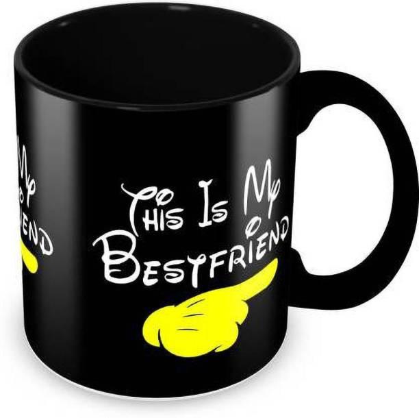 Flipkart SmartBuy This Is My Bestfriend Printed For Tea And Coffee Ceramic Coffee Mug