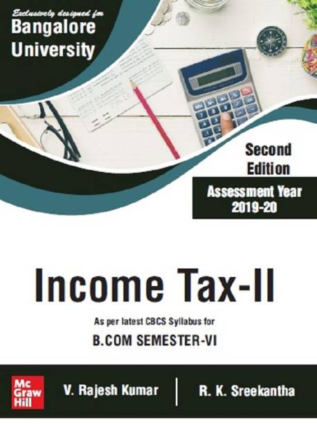 Income Tax-II, Second edition |For Bangalore University