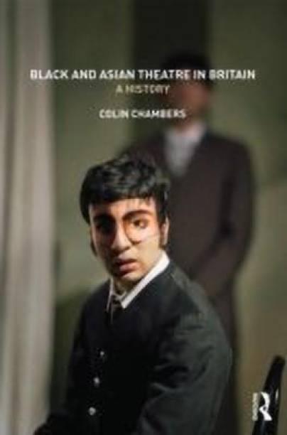 Black and Asian Theatre In Britain