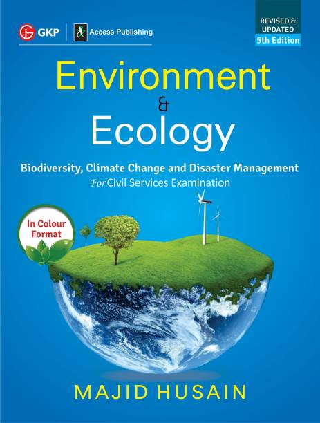 Environment & Ecology for Civil Services Examination Fifth Edition