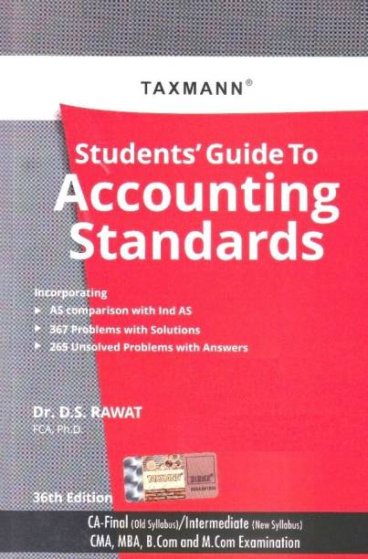 Taxmann Students Guide to Accounting Standards CA-Final (old syllabus)/Intermediate (New Syllabus) for By D S Rawat Applicable for May 2020 Exam