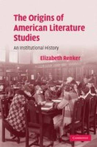 The Origins of American Literature Studies