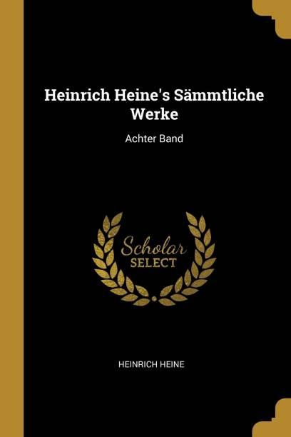 Heinrich Heine's Sammtliche Werke