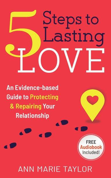 5 Steps to Lasting Love
