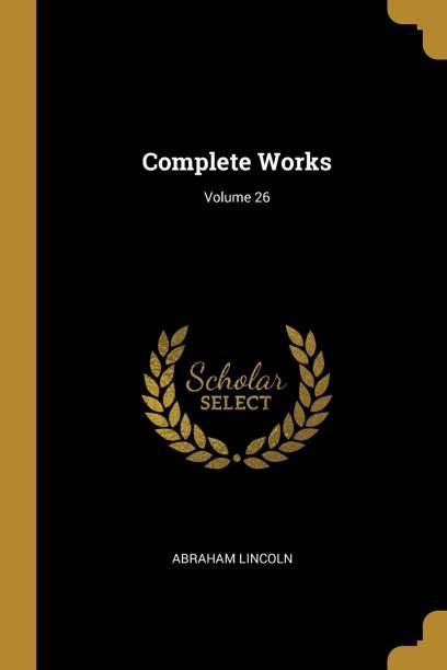 Complete Works; Volume 26