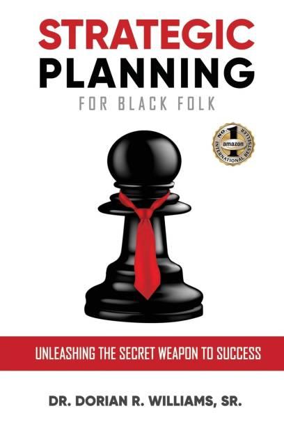 Strategic Planning for Black Folk