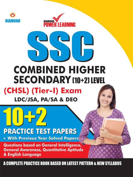 Staff Selection Commission (SSC) - Combined Higher Secondary Level (CHSL) Recruitment 2019, Preliminary Examination (Tier - I) based on CBE in English 10 PTP, with previous year solved papers, General Intelligence, General Awareness, Quantitative Aptitude