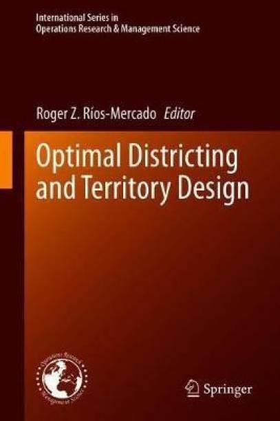 Optimal Districting and Territory Design