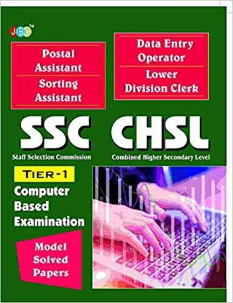 """MODEL SOLVED PAPERS""""-Postal Assistant Sorting Assistant, Data Entry Operator, Lower Division Clerk:—'SSC CHSL"""