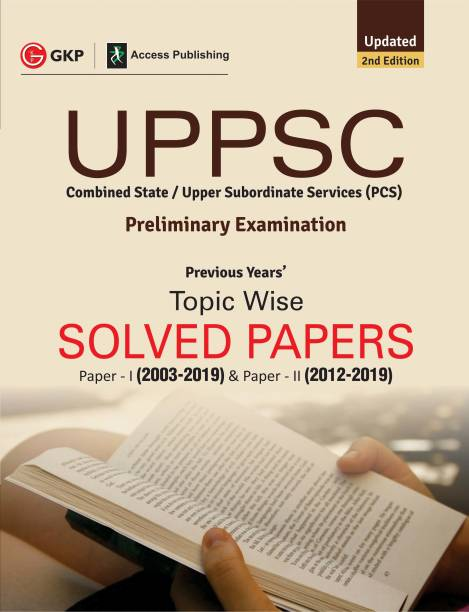 UPPSC 2020: Previous Years' Topic-Wise Solved Papers: Paper I 2003-19 (Include Paper II: Solved Paper 2012-19) 2e