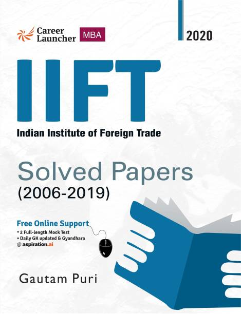 IIFT 2021 : Solved Papers 2006-2020