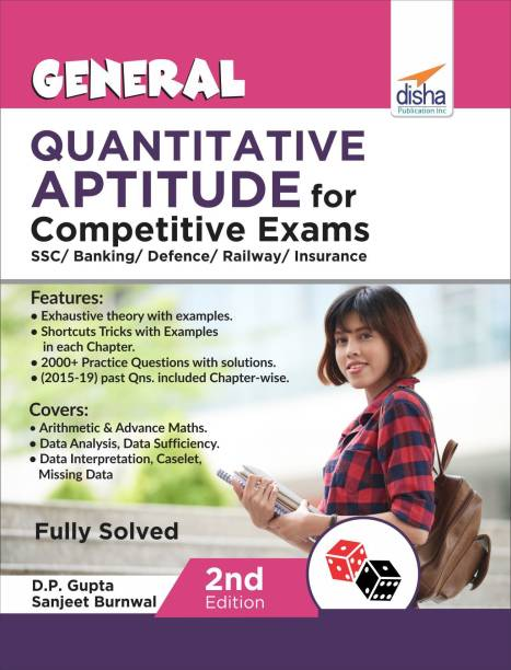 General Quantitative Aptitude for Competitive Exams - SSC/ Banking/ Defence/ Railway/ Insurance - 2nd Edition