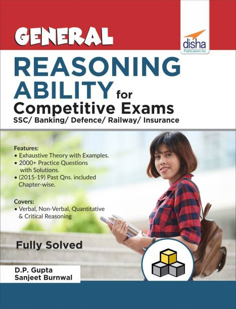 General Reasoning Ability for Competitive Exams - SSC/ Banking/ Defence/ Railway/ Insurance