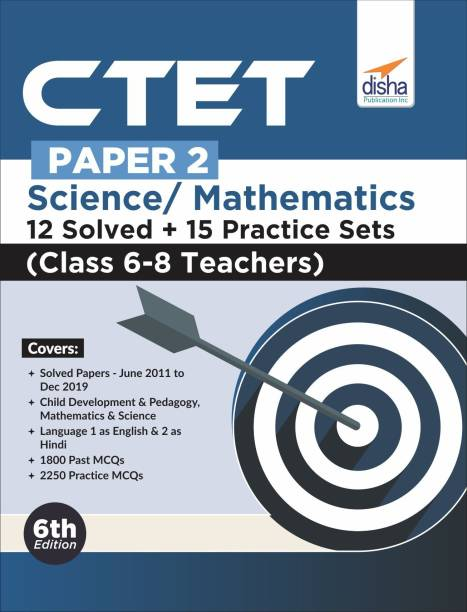 CTET Paper 2 Science & Mathematics 12 Solved + 15 Practice Sets (Class 6 - 8 Teachers) 6th Edition