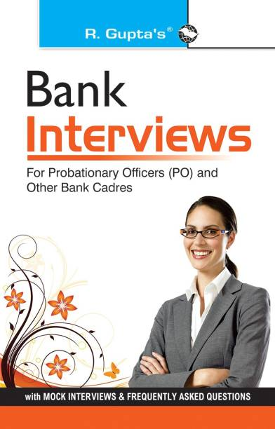 Bank Interviews (for IBPS (CWE) Successful Candidates 11 Edition